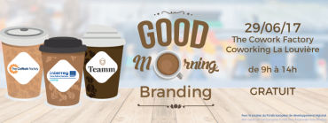 Good Morning Branding – COFFEE Coworking @ La Louvière