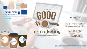 Good Morning E-Marketing – COFFEECoworking @ La Louvière