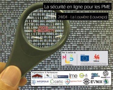 #FocusEsecurity: la Sécurité en ligne pour les PME – 24/04 au Louvexpo