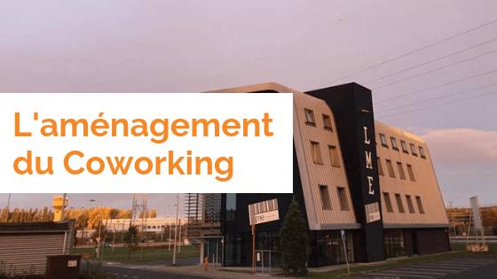 L'aménagement du Coworking La Louvière