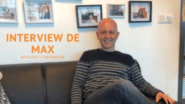 Interview de Max
